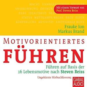 Motivorientiertes Führen Hörbuch