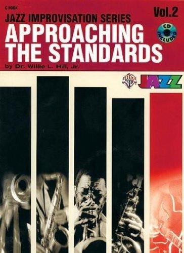 Read Online By Willie L. Hill - Approaching the Standards, Vol 2: C (Book & CD) (Jazz Improvisati (2000-02-16) [Paperback] pdf epub