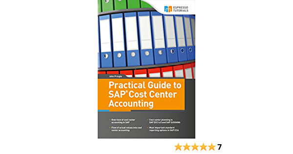 Practical Guide To Sap Cost Center Accounting 1 Pringle John Ebook Amazon Com