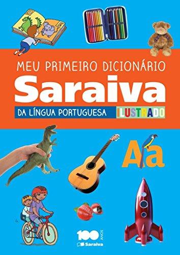 Meu Primeiro Dicionário Ilustrado. Língua Portuguesa