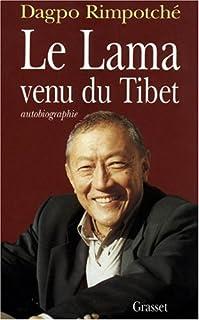 Le lama venu du Tibet, Dagpo Rimpotche