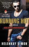 Running Hot: A Bad Boys Undercover Novella
