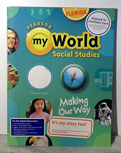 Pearson My World Social Studies Making Our Way Student Book Gr.1