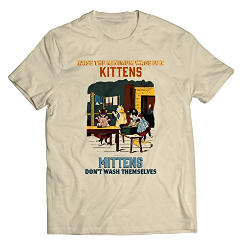 Kittens Mittens T-Shirt - Unisex - Raise The Minimum Wage for Kittens - XL Off White