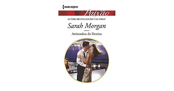 artimanhas do destino sarah morgan
