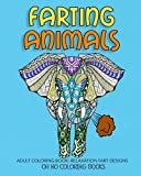 Farting Animals: Adult Coloring Book Relaxation Fart Designs