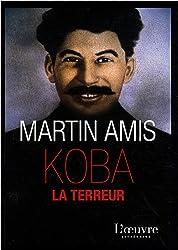 Koba la Terreur : Les