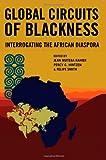 Global Circuits of Blackness 9780252077531
