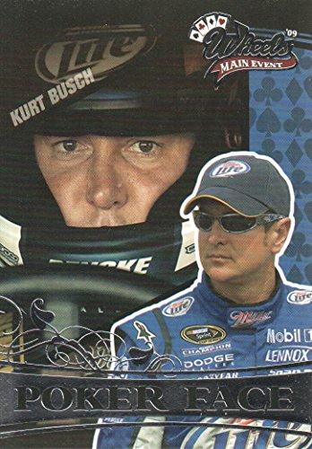 (2009 Wheels Main Event NASCAR Racing #80 Kurt Busch Poker Face)