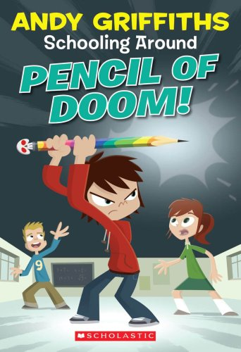 Pencil Of Doom! (Schooling Around, No. 2)