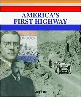 Americas First Highway (American History Milestones)