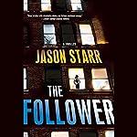 The Follower   Jason Starr