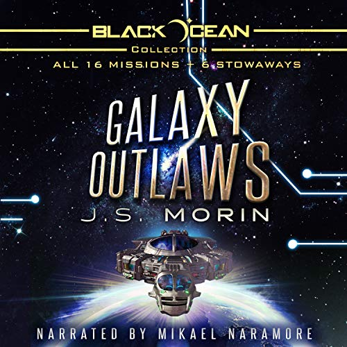 Pdf Science Fiction Galaxy Outlaws: The Complete Black Ocean Mobius Missions, 1-16.5