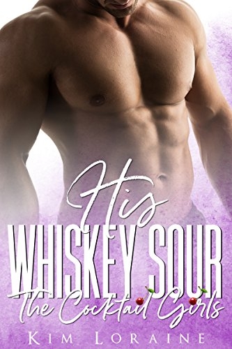 (His Whiskey Sour (The Cocktail Girls))
