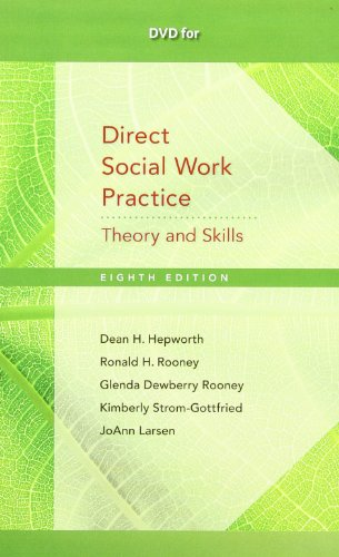 DVD for Hepworth/Rooney/Dewberry Rooney/Strom-Gottfried/Larsen's Direct Social Work Practice: Theory and Skills, 8th