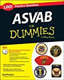 1 001 ASVAB Practice Questions for Dummies (+ Free Online Practice)[1001 ASVAB PRAC QUES FOR DUMMI][Paperback]
