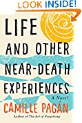 #10: Life and Other Near-Death Experiences