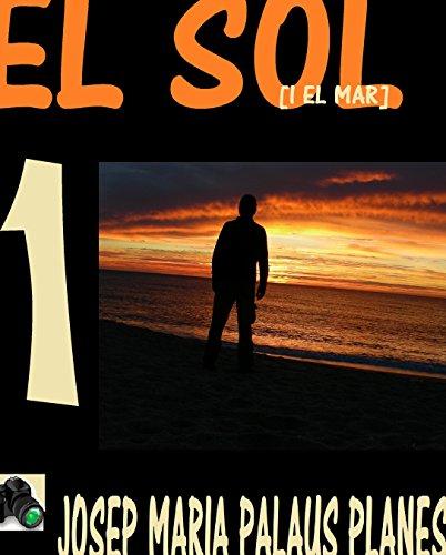 Descargar Libro El Sol [i El Mar] [1] Josep Maria Palaus Planes