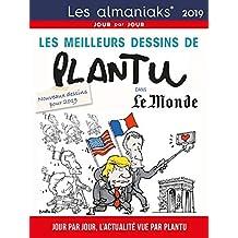 Almaniak: Les meilleurs dessins de Plantu dans le Monde 2019