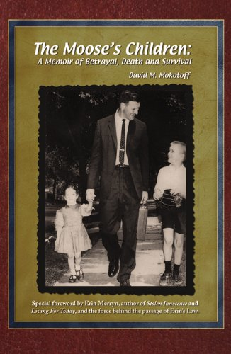 - The Moose's Children: A Memoir of Betrayal, Death, and Survival