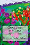 Goodness and Mercy, Paula Behrens, 1456485091