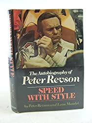 Speed with Style: The Autobiography of Peter Revson