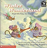img - for Winter Wonderland (Sleigh Bells Ring, Are You Listening?) book / textbook / text book