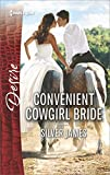 Convenient Cowgirl Bride (Red Dirt Royalty Book 4)
