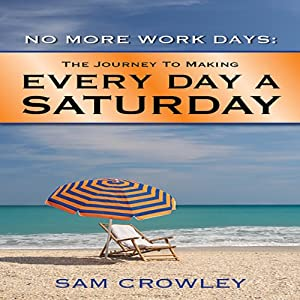 No More Work Days Audiobook
