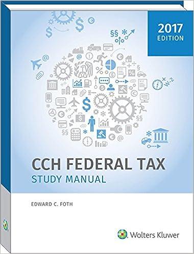 Federal tax study manual 2017 edward c foth phd cpa federal tax study manual 2017 2017th edition fandeluxe Choice Image
