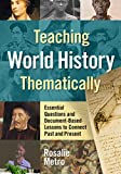 Teaching World History Thematically: Essential