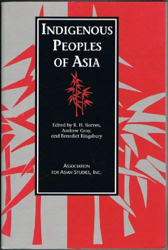 Indigenous Peoples of Asia (Monographs and Occasional Papers No. 48)