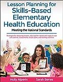 Lesson Planning for Skills-Based Elementary Health