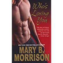 Who's Loving You (Honey Diaries Book 2)
