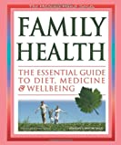 img - for Family Health: The Essential Guide to Diet, Medicine and Wellbeing (The Helping Hand Series) book / textbook / text book