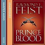 Prince of the Blood | Raymond E. Feist