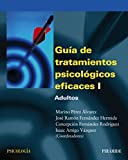 img - for Gu a de tratamientos psicol gicos eficaces I: 1 (Psicolog a) (Spanish Edition) book / textbook / text book