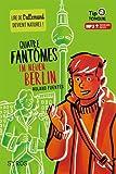 Quatre fantômes im neuen Berlin - collection Tip Tongue - A1 découverte - dès 12 ans