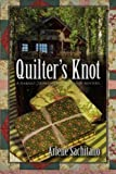 Quilter's Knot: A Harriet Truman/Loose Threads Mystery (Loose Threads Mysteries)