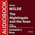 The Nightingale and the Rose [Russian Edition] | Oscar Wilde