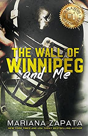 The Wall of Winnipeg and Me - Kindle edition by Mariana Zapata