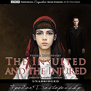 The Insulted and the Injured Audiobook