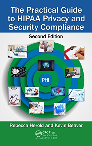 The Practical Guide to HIPAA Privacy and Security Compliance, Second Edition Pdf