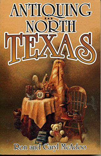Antiquing in North Texas: A Guide to Antique Shops, Malls, and Flea - Mall South West