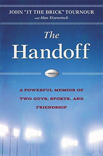 The Handoff: A Memoir of Two Guys, Sports, and Friendship pdf epub
