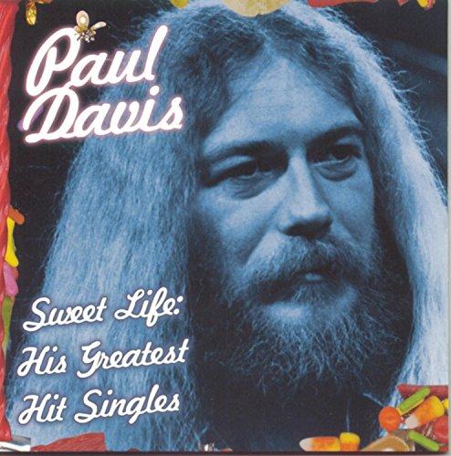 PAUL DAVIS - ~SweetLife:HisGreatestHitSi - Zortam Music