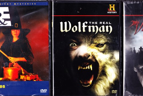 The History Channel : The Real Wolfman , Vampire Secrets , Ancient Mysteries Witches : Werewolves , Witches & Vampires - Oh My ! - 3 Pack