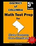 District of Columbia 5th Grade Math Test Prep, Teachers Treasures, 1497357101