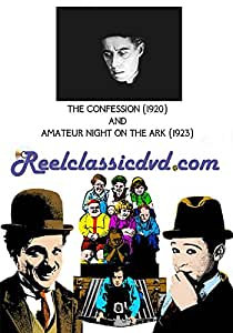 THE CONFESSION (1920) and AMATEUR NIGHT ON THE ARK (1923)