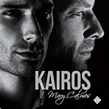 Kairos Audiobook by Mary Calmes Narrated by Michael Fell